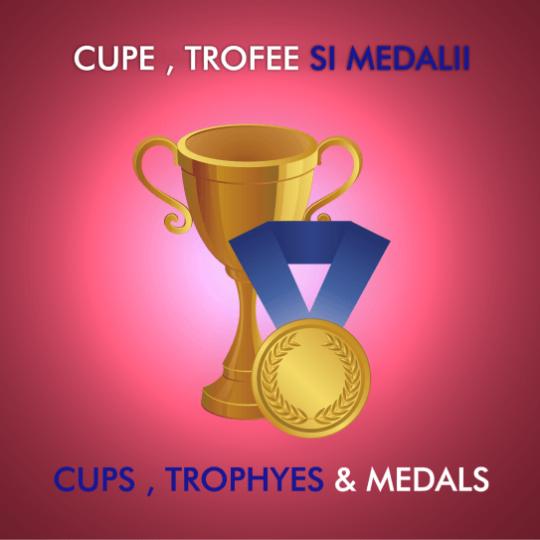 Cupe, Trofee si Medalii